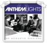 anthem lights acoustic sessions